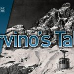 Cervino's Tale, la storia di Cervinia in quattro appuntamenti in streaming